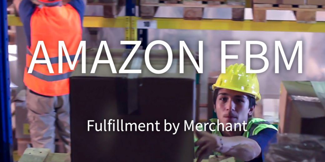 Amazon-fbm-fulfillment-by-merchant